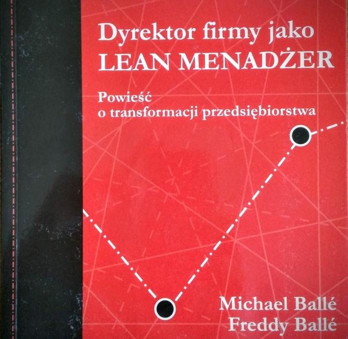 Dyrektor firmy jako Lean menadżer M. Ballé i F. Ballé – o książce